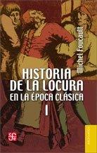 9789505579228: Historia de la locura en la época clásica I