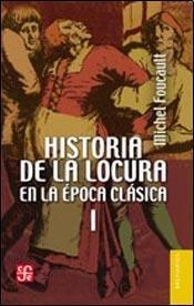 9789505579235: HISTORIA DE LA LOCURA EN LA EPOCA CLASICA - TOMO II (Spanish Edition)