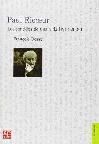 Paul ricoeur sentidos de una vida: Dosse, Francois