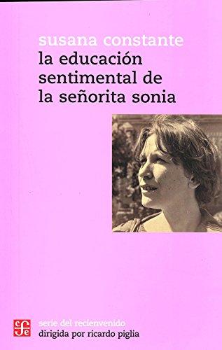 9789505579846: EDUCACION SENTIMENTAL DE LA SE¥ORITA SONIA,LA