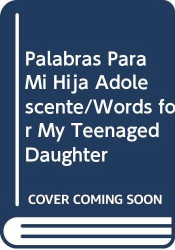 Palabras Para Mi Hija Adolescente (Words for: Bird, Poldy