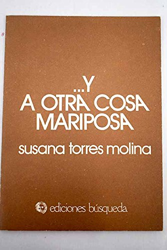 9789505600533: ... y a Otra Cosa Mariposa