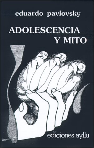 9789505600694: Adolescencia y Mito