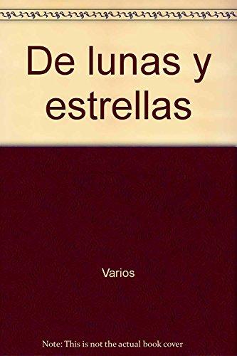 9789505633166: De Lunas Y Estrellas