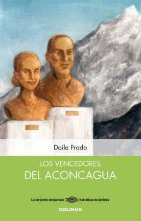 9789505633555: Los vencedores del Aconcagua