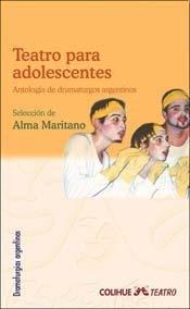 TEATRO PARA ADOLESCENTES [Paperback] by MARITANO, ALMA