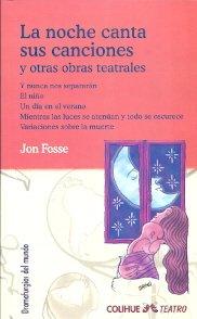 9789505635733: NOCHE CANTA SUS CANCIONES Y OTRAS OBRAS TEATRALES, LA (Spanish Edition)