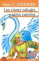 9789505637003: COL.GRANDES P/CHICOS-Cisnes Salvajes