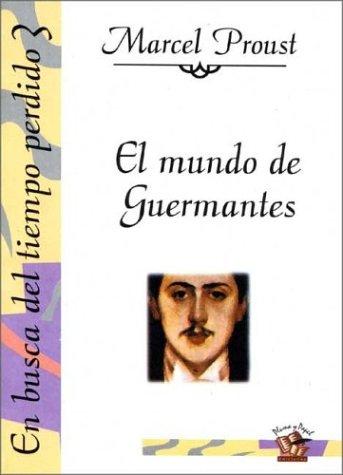 Libro el mundo de guermantes: Marcel Proust