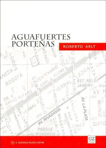 9789505640782: Aguafuertes Portenas