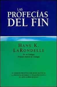 Las Profecias del Fin (9505737459) by Hans K. LaRondelle