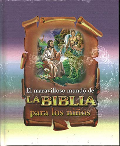 El Maravilloso Mundo De La Biblia Para: Charlotte F Lessa