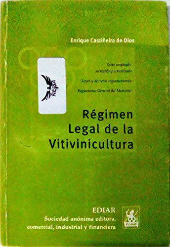 9789505741328: Régimen legal de la vitivinicultura.