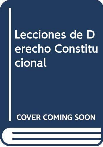 9789505771929: Lecciones de Derecho Constitucional (Spanish Edition)