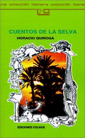 9789505810758: Cuentos de la Selva (Spanish Edition)