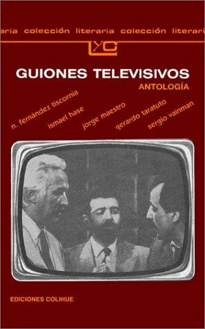 9789505810888: Guiones Televisivos (Coleccion Literaria Lyc (Leer y Crear)) (Spanish Edition)