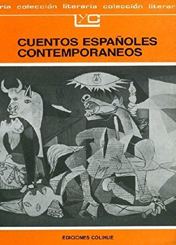 9789505810895: Cuentos Espanoles Contemporaneos (Coleccion Literaria Lyc (Leer y Crear)