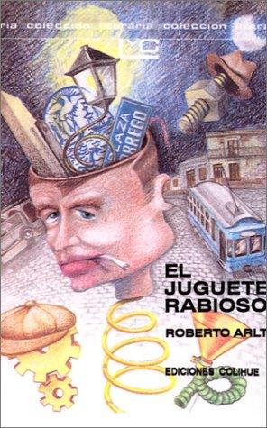9789505811007: El Juguete Rabioso