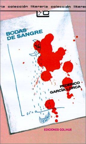 Bodas De Sangre: Federico Garcia Lorca