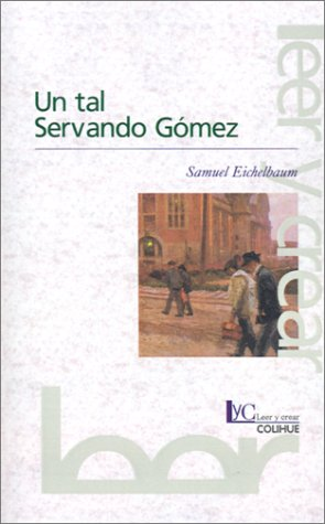 Un Tal Servando Gomez: Eichelbaum, Samuel