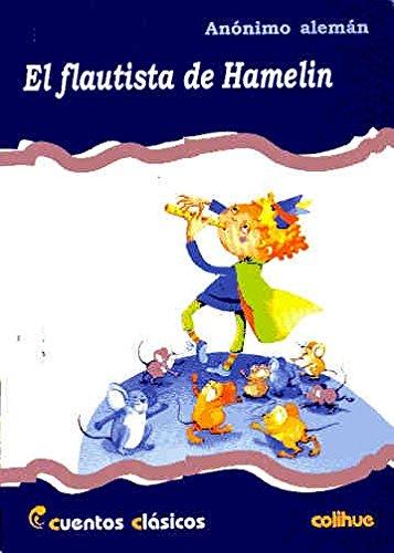 FLAUTISTA DE HAMELIN, EL: Anonimo