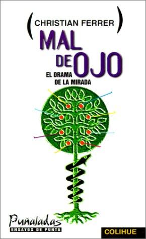 9789505811748: Mal de Ojo: El Drama de la Mirada