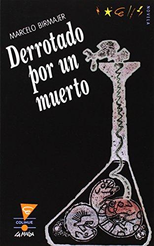 9789505812073: Derrotado Por un Muerto (Spanish Edition)