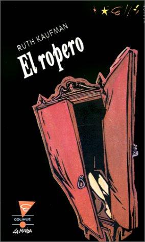 El Ropero (Paperback): Ruth Kaufman