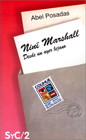 9789505812424: Nini Marshall: Desde Un Ayer Lejano (Coleccion Signos y Cultura) (Spanish Edition)