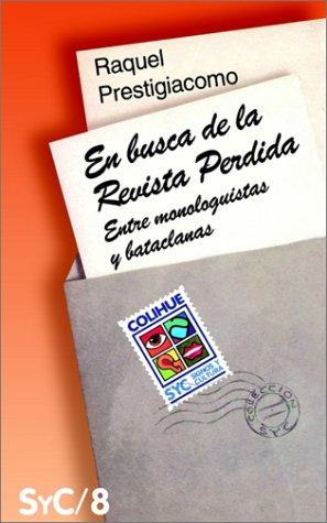 En Busca de La Revista Perdida: Entre: Raquel Prestigiacomo