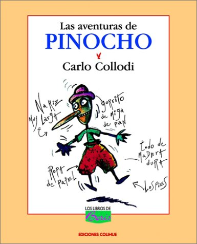 Aventuras de Pinocho, Las (Spanish Edition): Carlo Collodi, Laura Devetach (Adapter), Gustavo ...