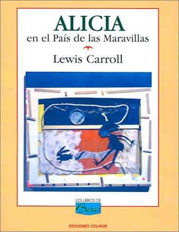 9789505812721: Alicia En El Pais de Las Maravillas (Spanish Edition)