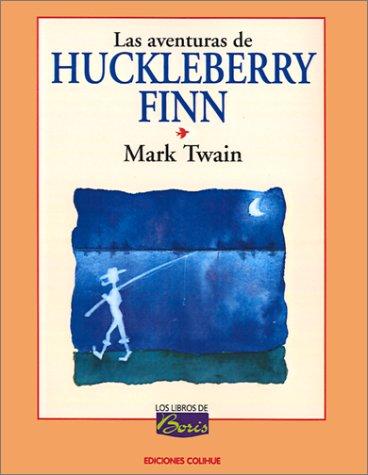 9789505812745: Las Aventuras de Huckleberry Finn (Los Libros de Boris)