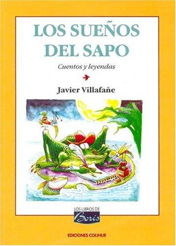 9789505812844: Los Suenos del Sapo (Spanish Edition)
