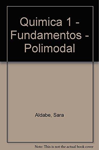 Quimica 1 - Fundamentos - Polimodal (Spanish: Sara Aldabe
