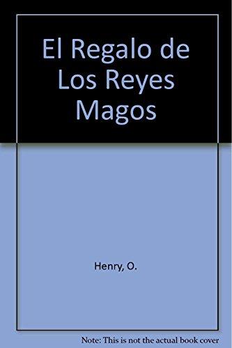 El Regalo de Los Reyes Magos: Henry, O.