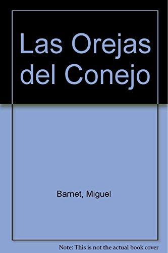 9789505814558: Las Orejas del Conejo (Spanish Edition)