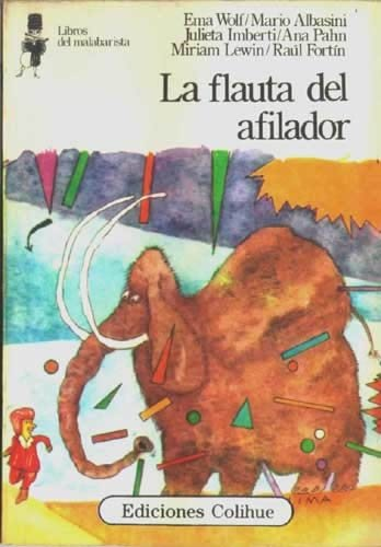 9789505815173: LA Flauta Del Afilador/the Flute of the Sharpener (Libros del Malabarista) (Spanish Edition)