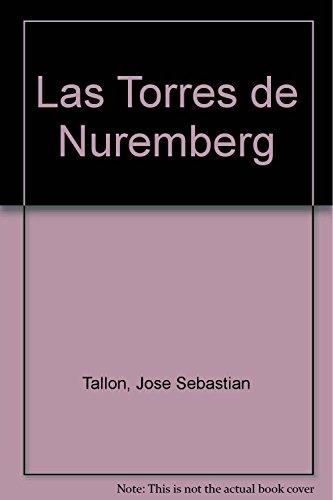 9789505815487: Las Torres de Nuremberg (Spanish Edition)