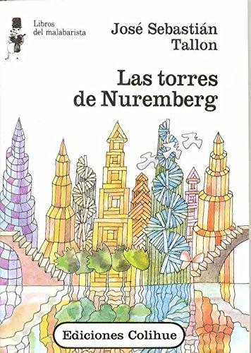 Las Torres de Nuremberg (Spanish Edition): Jose Sebastian Tallon