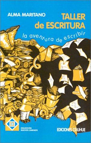 9789505816415: El Taller de Escritura: La Aventura de Escribir (Coleccion Nuevos Caminos) (Spanish Edition)