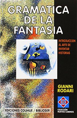 9789505816439: Gramatica De LA Fantasia: Introduccion Al Arte De Inventar Historias