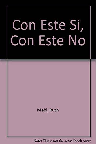 9789505816460: Con Este Si, Con Este No (Spanish Edition)