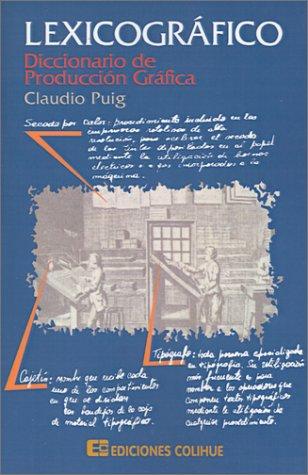 9789505816491: Lexicografico: Diccionario de Produccion Grafica