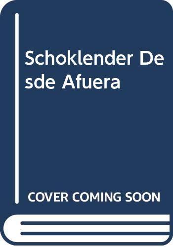 9789505816699: Schoklender Desde Afuera (Spanish Edition)