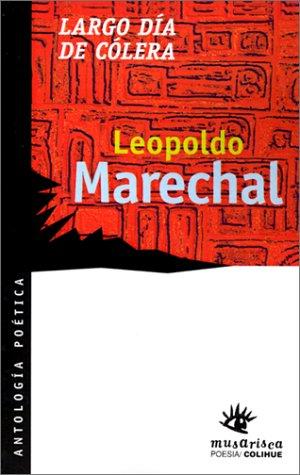 Largo Dia De Colera: Marechal, Leopoldo