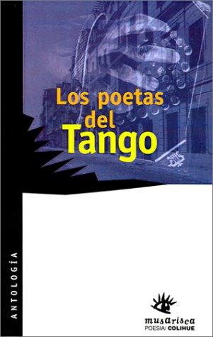 LOS POETAS DEL TANGO [ANTOLOGIA]: MANDRINI, EUGENIO (PROLOGO Y SELECCION)