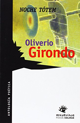 NOCHE TOTEM: GIRONDO, OLIVERIO