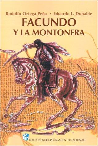 9789505817788: Facundo y la Montonera (Spanish Edition)