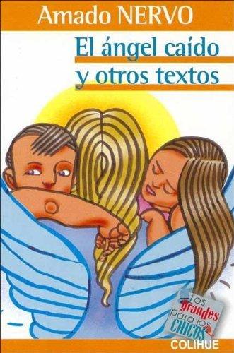 9789505818570: El Angel Caido y Otros Textos (Grandes Para los Chicos)
